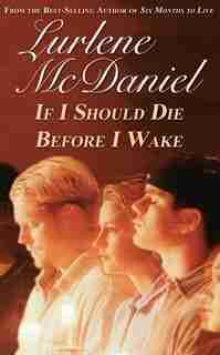 If I Should Die Before I Wake by Lurlene N. McDaniel