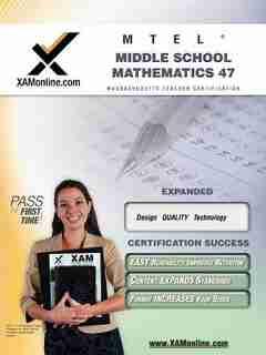 Mtel Middle School Mathematics 47 by Sharon Wynne