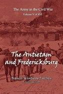 The Antietam And Fredericksburg by Francis Winthrop Plafrey