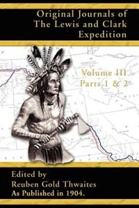 an introduction to the history of the lewis and clark expedition Volume 3 of the classic edition of lewis and clark's day-by-day journals that later became the basis for us claims to oregon and the west accurate and invaluable geographical, botanical, biological, meteorological and anthropological material.