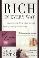 Rich In Every Way: Everything God says about money and posessions