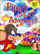 Piper's Great Adventures: Includes Cd Featuring Mark Lowry Reading These Delightful Stories