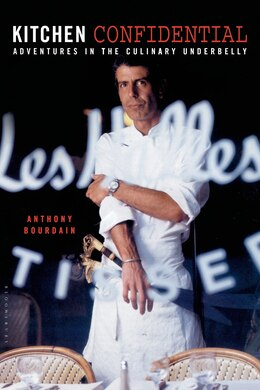 Book Kitchen Confidential by Anthony Bourdain