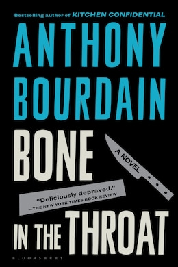 Book Bone in the Throat by Anthony Bourdain