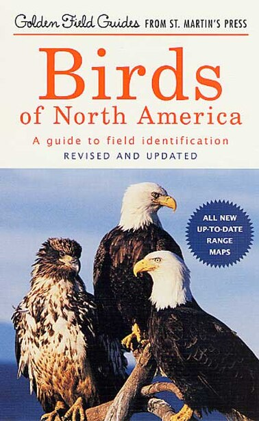 Birds of North America: A Guide to Field Identification by Chandler S. Robbins
