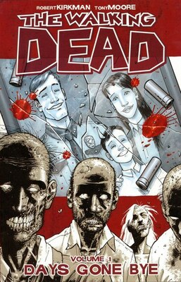 Book The Walking Dead Volume 1: Days Gone Bye by Robert Kirkman