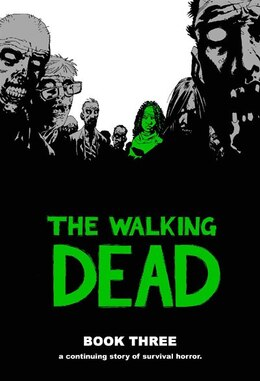Book The Walking Dead Book 3 by Robert Kirkman