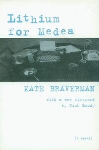 Lithium for Medea: A Novel