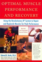 Optimal Muscle Performance And Recovery: Using The Revolutionary R4 System To Repair And Replenish…