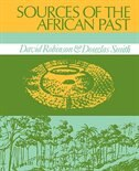 Book Sources Of The African Past: Case Studies Of Five Nineteenth-century African Societies by David Robinson