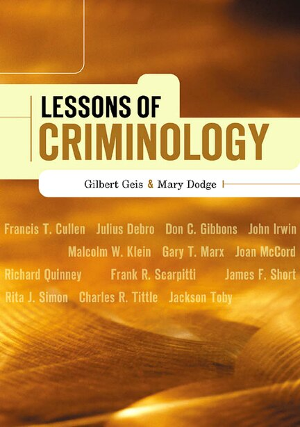 Lessons of Criminology by Gilbert Geis