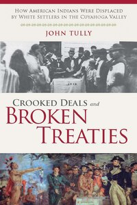 Crooked Deals And Broken Treaties: How American Indians Were Displaced By White Settlers In The…