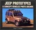 Jeep Prototypes & Concept Vehicles: Photo Archive by PETER SESSLER