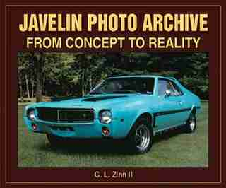 Javelin Photo Archive: From Concept to Reality by C. Zinn