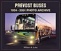 Prevost Buses: 1924-2002 Photo Archive