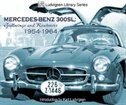 Mercedes-Benz 300SL: Gullwings and Roadsters 1954-1964 by Karl Ludvigsen