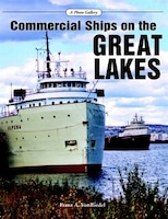 Commercial Ships on the Great Lakes: A Photo Gallery
