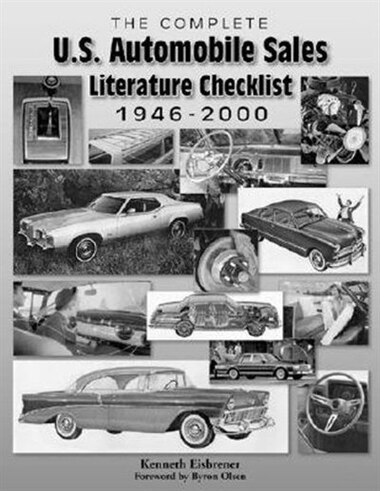 The Complete U.S. Automotive Dealer Literature Checklist 1946-2000 by Kenneth Eisbrener
