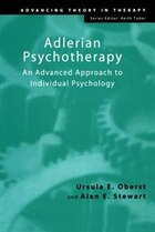 Adlerian Psychotherapy: An Advanced Approach to Individual Psychology