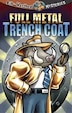 Full Metal Trench Coat by Dean Anderson