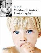 The Art of Children's Portrait Photography
