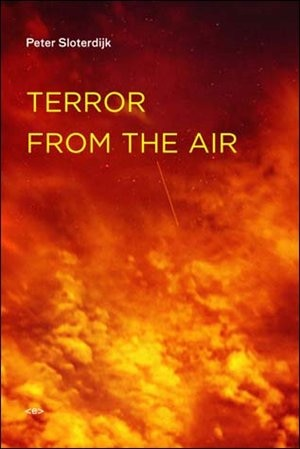 Terror from the Air by Peter Sloterdijk