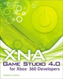 Xna Game Studio 4.0 For Xbox 360 Developers: An Exploration Into The Xna Framework Library
