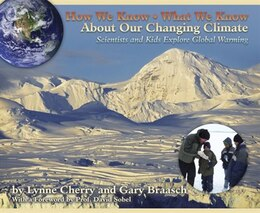 Book How We Know What We Know About our Changing Climate: Scientists And Kids Explore Global Warming by Lynne Cherry