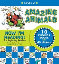 Now I'm Reading! Level 2: Amazing Animals: Series Two: Long-Vowel Sounds