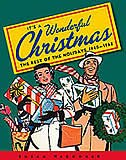 It's A Wonderful Christmas: The Best of the Holidays 1940-1965 by Susan Waggoner