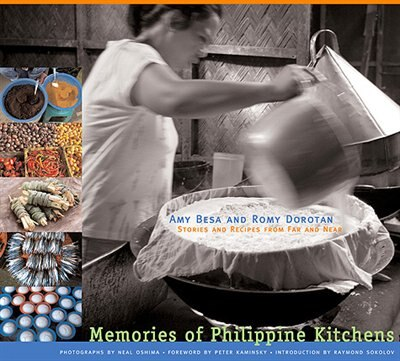 Memories of Philippine Kitchens by Amy Besa