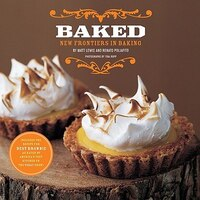 Book Baked: New Frontiers In Baking by Matt Lewis