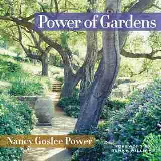 Power of Gardens by Nancy Goslee Power
