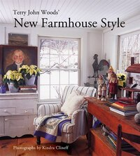 Terry John Woods' New Farmhouse Style