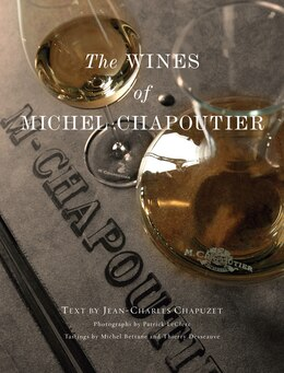 Book The Wines Of Michel Chapoutier by Michel Bettane