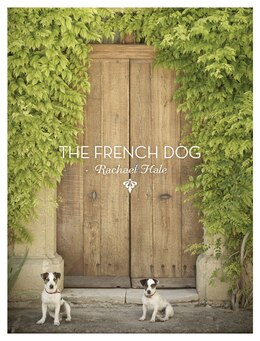 Book The French Dog by Rachael Hale