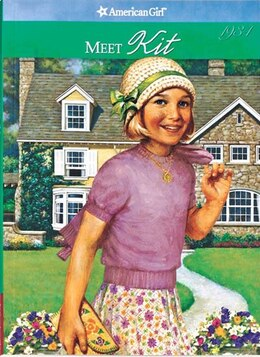 Book Meet Kit: An American Girl by Valerie Tripp