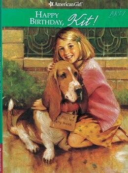 Book Happy Birthda, Kit! by Valerie Tripp