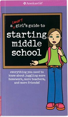 Book A Smart Girl's Gde To Starting Middle School by American Girl Publishing