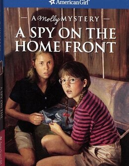 Book Spy On The Home Front: A Molly Mystery by Alison Hart