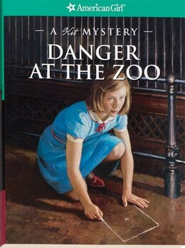 Book Danger At The Zoo: A Kit Mystery by Kathleen Ernst