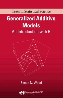 Book Generalized Additive Models: An Introduction with R by Simon Wood