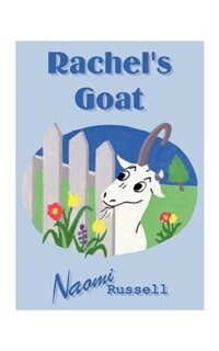Rachel's Goat by Naomi Russell