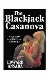 The Blackjack Casanova by Edward Ansara