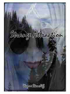 strange Attraction by Wayne Stancliff
