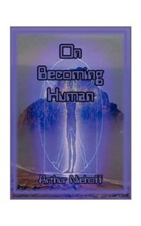 On Becoming Human