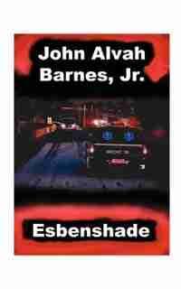 Esbenshade by John Alvah Barnes