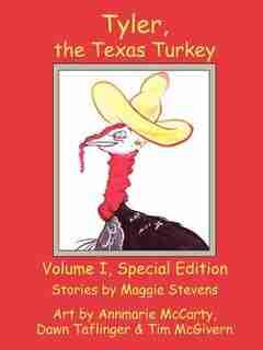 Tyler The Texas Turkey by Maggie Stevens