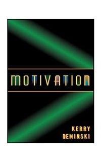 Motivation by Kerry Deminski