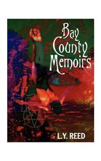 Bay County Memoirs by L. Y. Reed